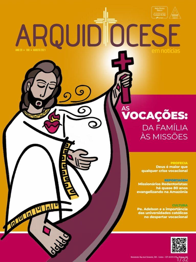 Revista Arquidiocese de Manaus - ed. 190_agosto de 2021